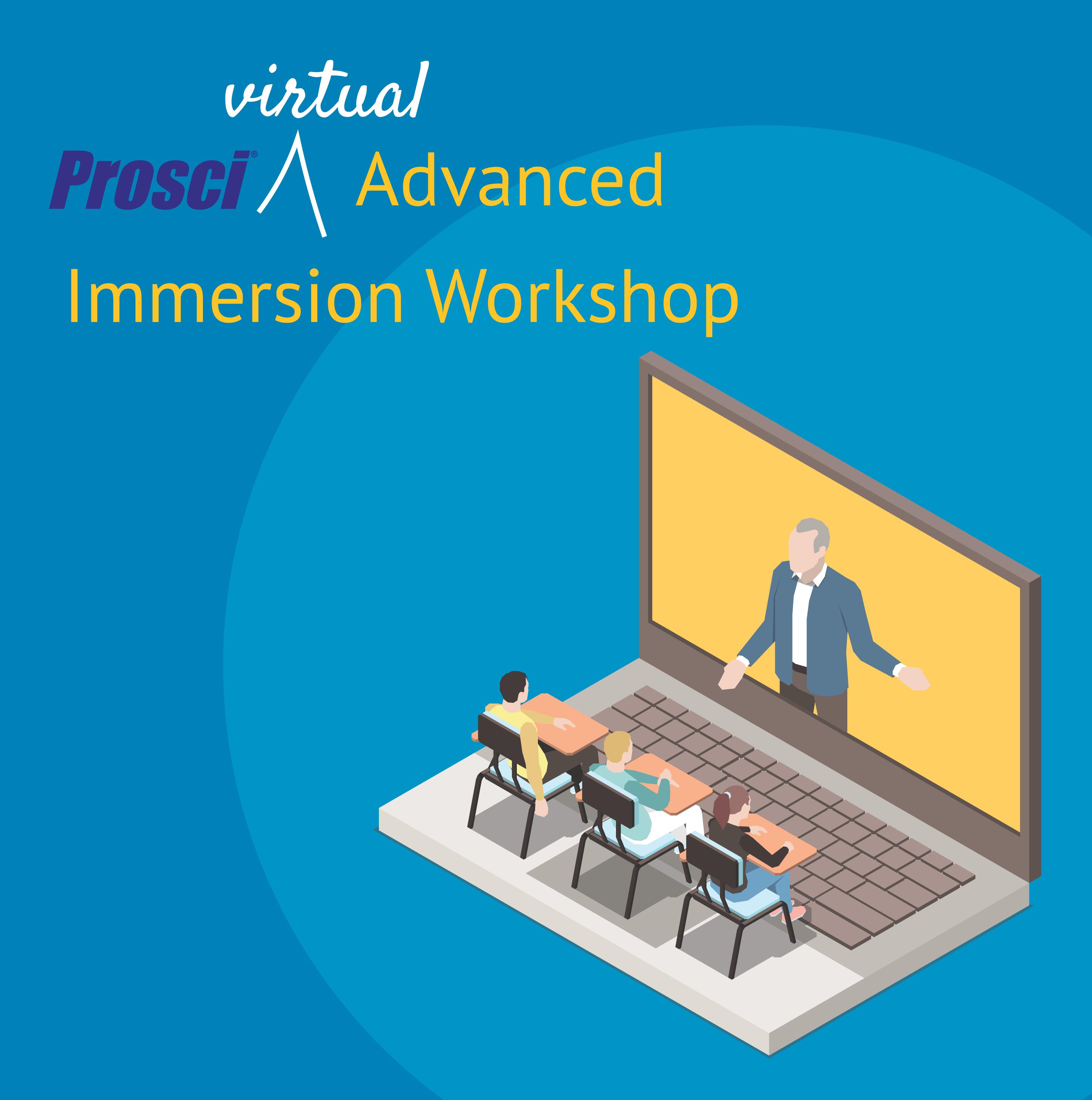 Prosci® Advanced Immersion Workshop