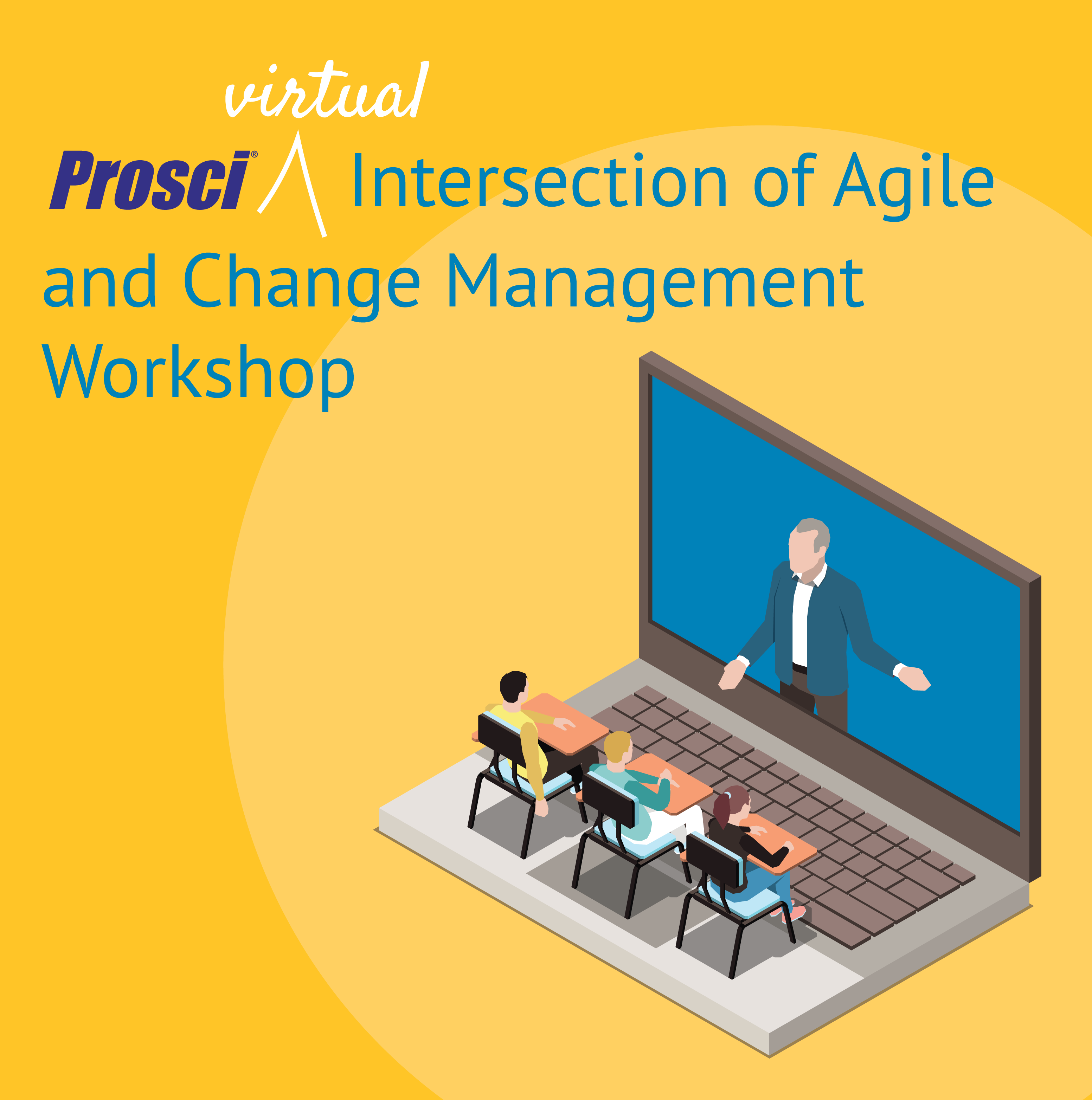 Prosci® Intersection of Agile and Change Management Workshop
